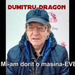 DUMITRU DRAGON-Mi-am dorit o masina !